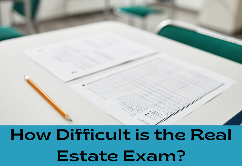 How Difficult is the Real Estate Exam?